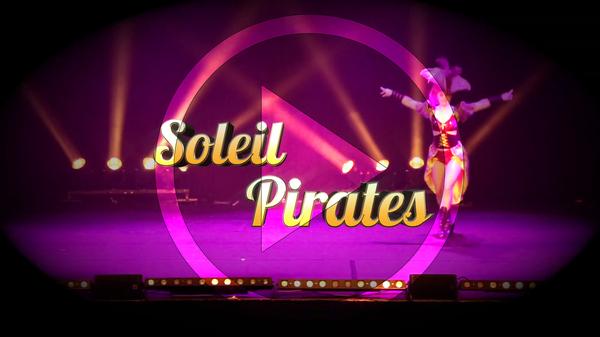 SOLEIL PIRATES le nouveau spectacle des danseuses de Miss Caline