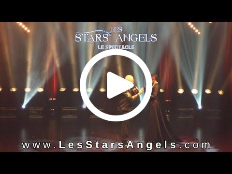 Bande annonce pour le spectacle LES STARS ANGELS