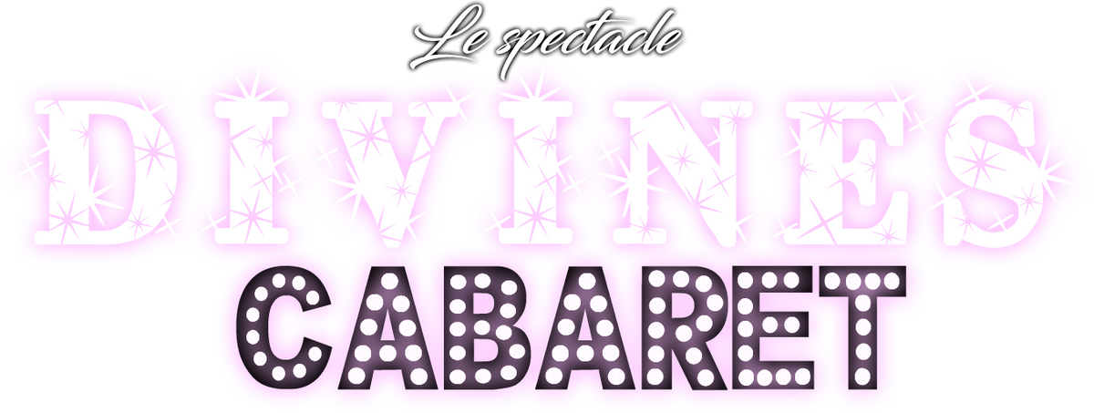 Divines Cabaret - le spectacle
