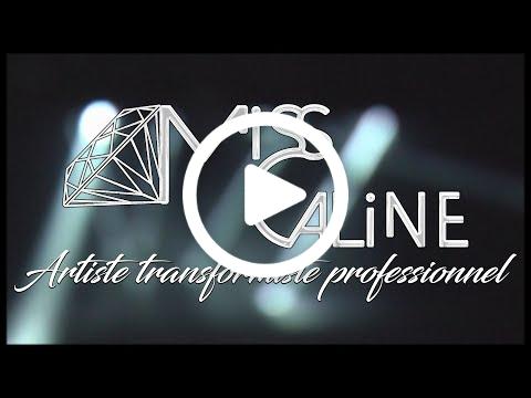 Miss Caline Artiste Transformiste Professionnel - Teaser 2020